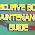 How to Maintain Your Recurve Bow